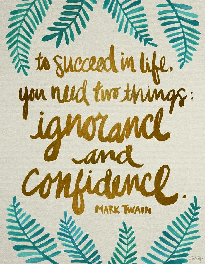 Fake it Success Confidence Mark Twait Quote